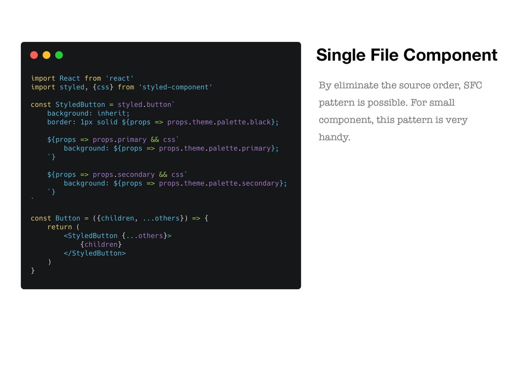 Single File Component By eliminate the source o...
