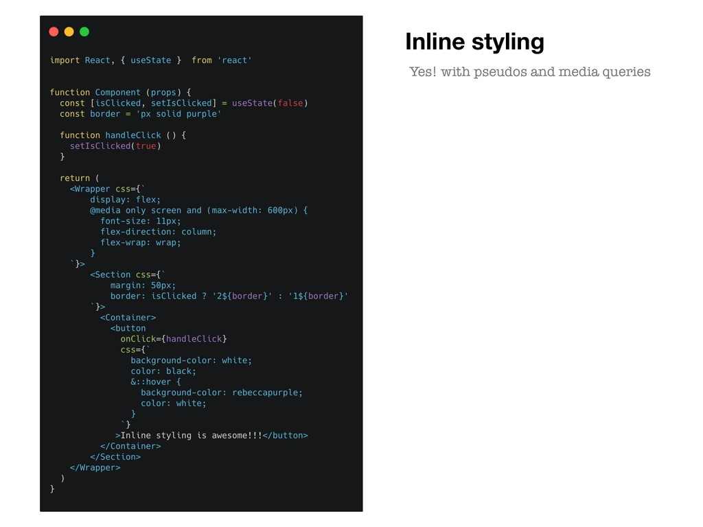 Inline styling Yes! with pseudos and media quer...