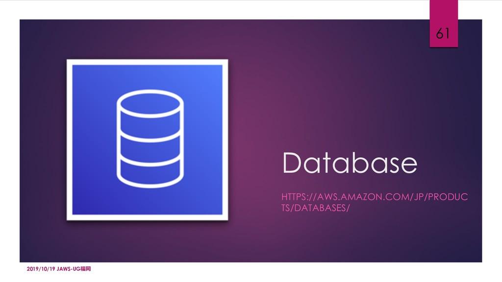 Database HTTPS://AWS.AMAZON.COM/JP/PRODUC TS/DA...