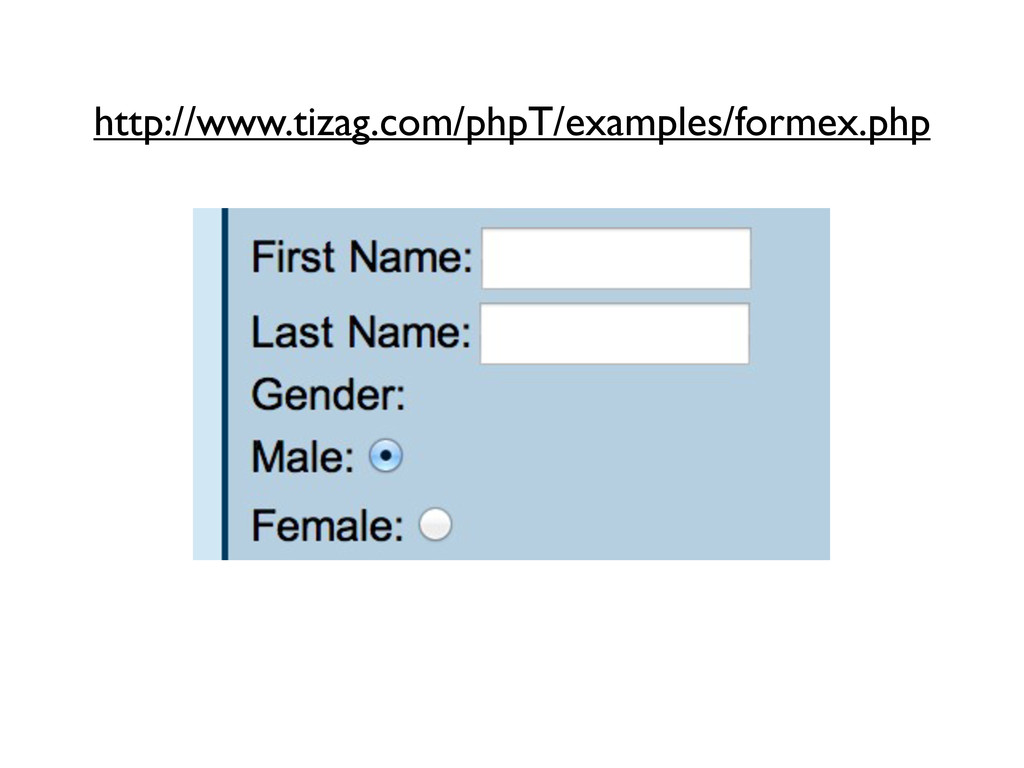 http://www.tizag.com/phpT/examples/formex.php