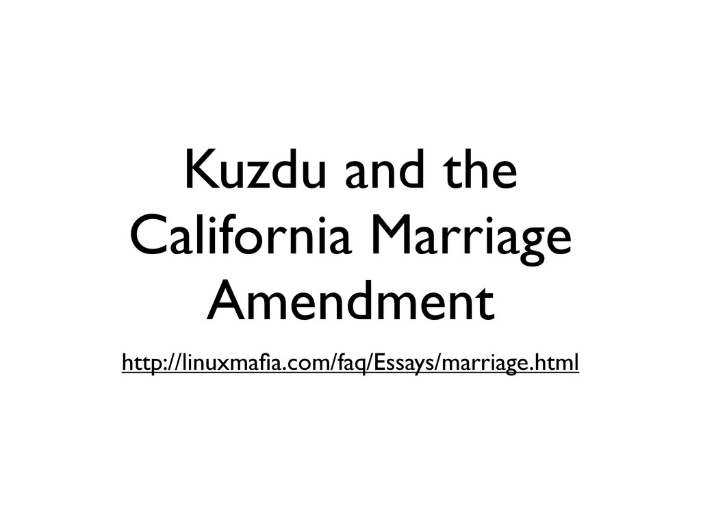 Kuzdu and the California Marriage Amendment htt...