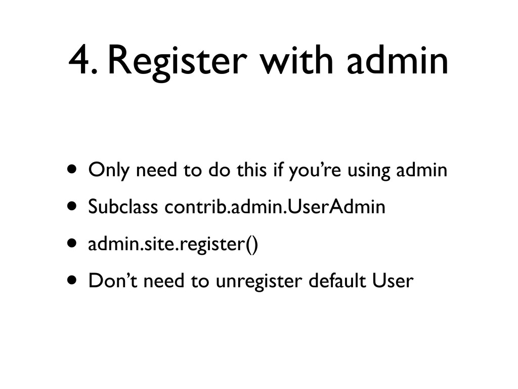 4. Register with admin • Only need to do this i...