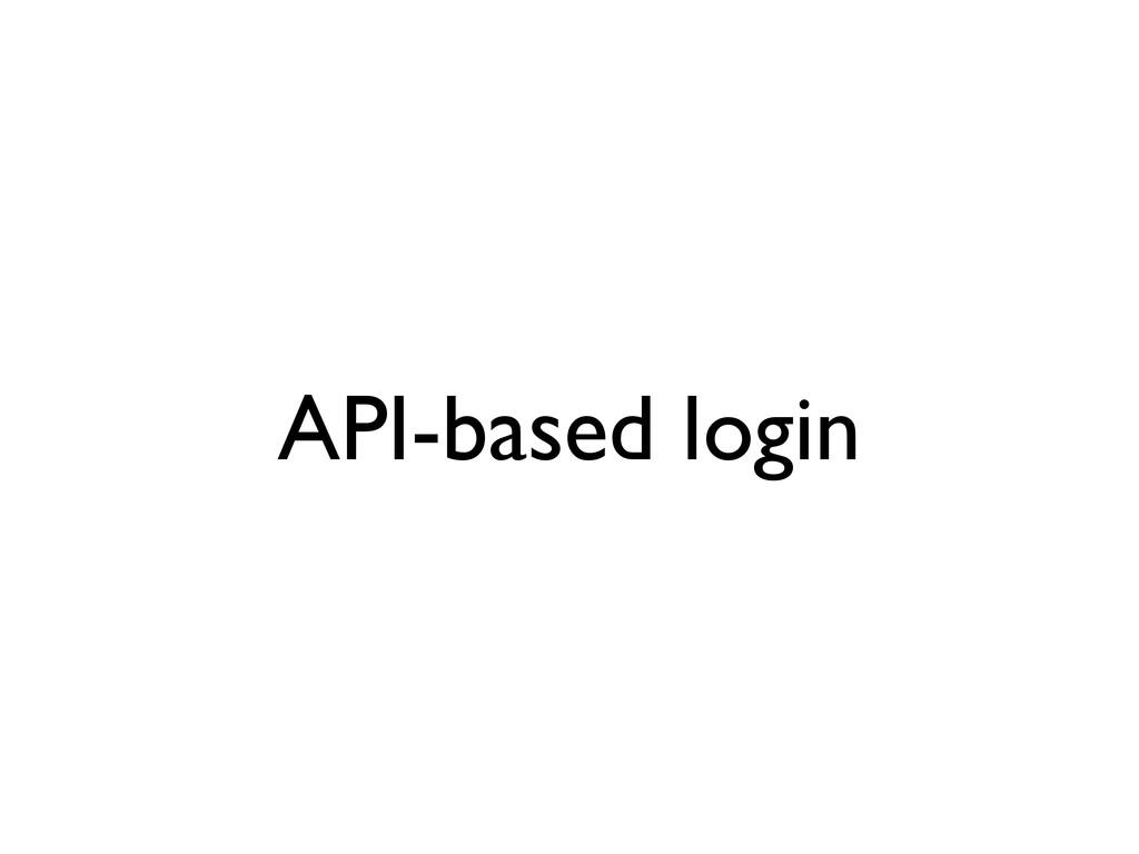 API-based login