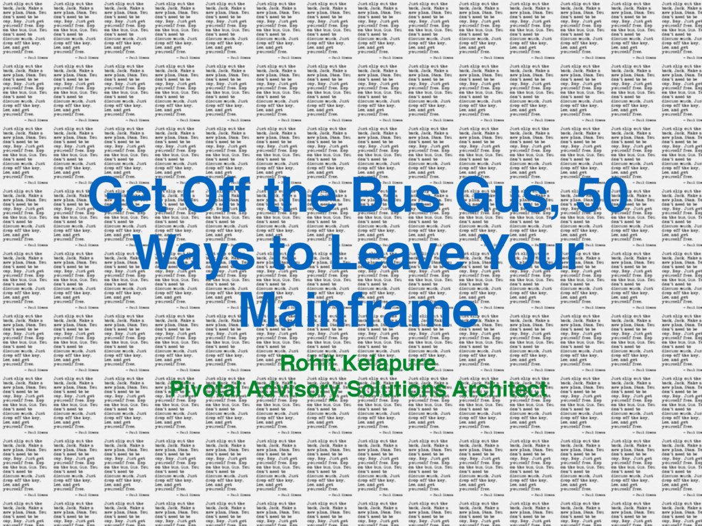 Get Off the Bus Gus, 50 Ways to Leave Your Main...