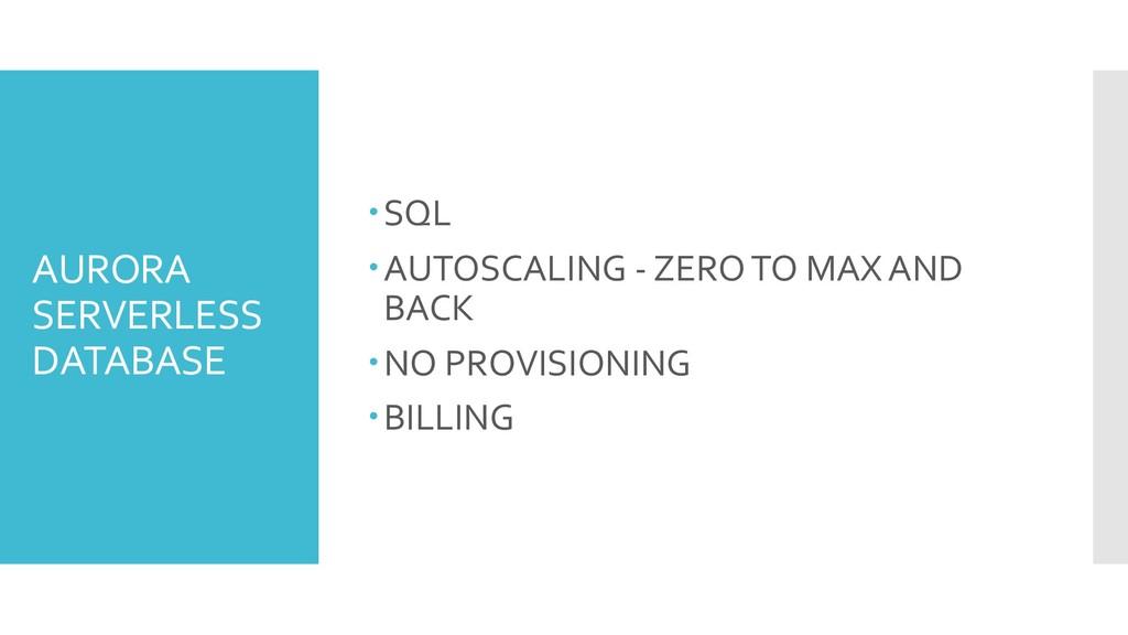 AURORA SERVERLESS DATABASE –SQL –AUTOSCALING - ...
