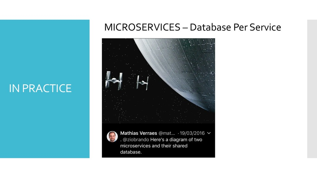 MICROSERVICES – Database Per Service IN PRACTICE