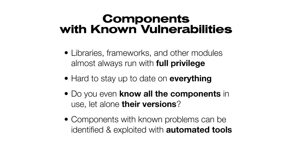 Components  with Known Vulnerabilities • Libra...