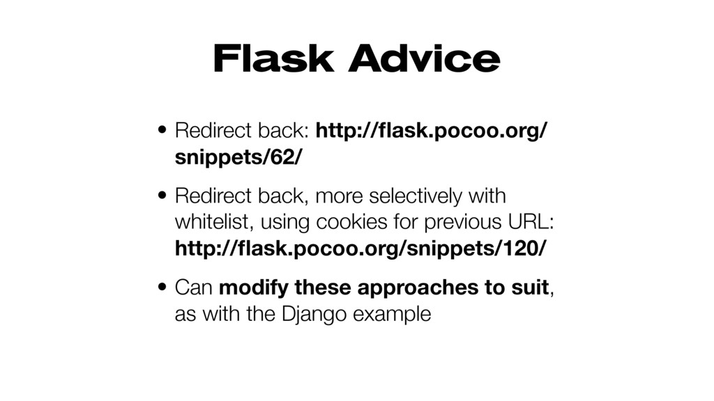 Flask Advice • Redirect back: http://flask.pocoo...