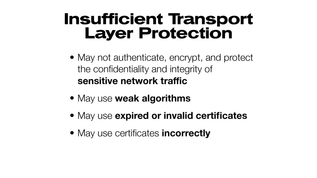 Insufficient Transport Layer Protection • May n...