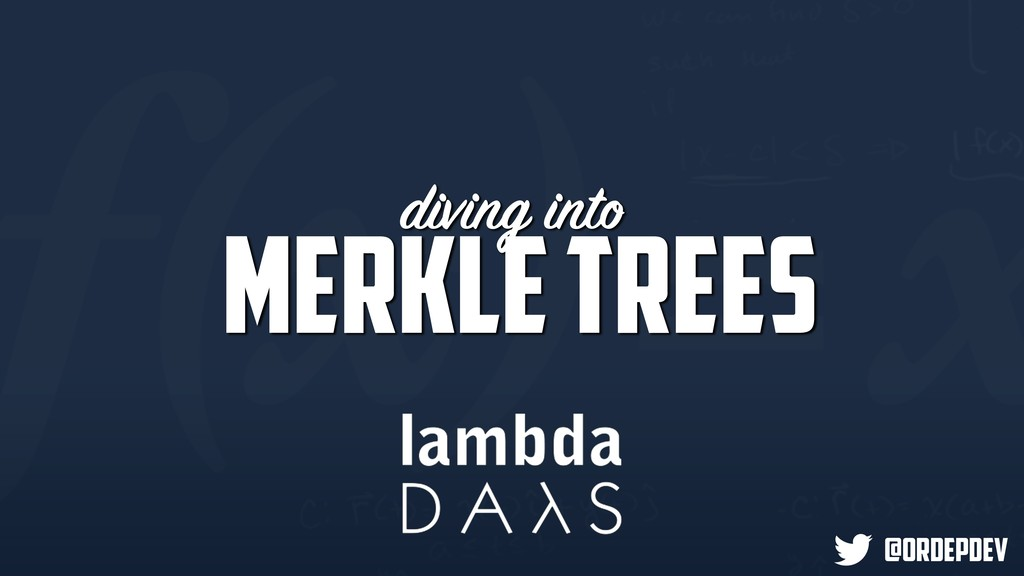 diving into @ordepdev Merkle Trees