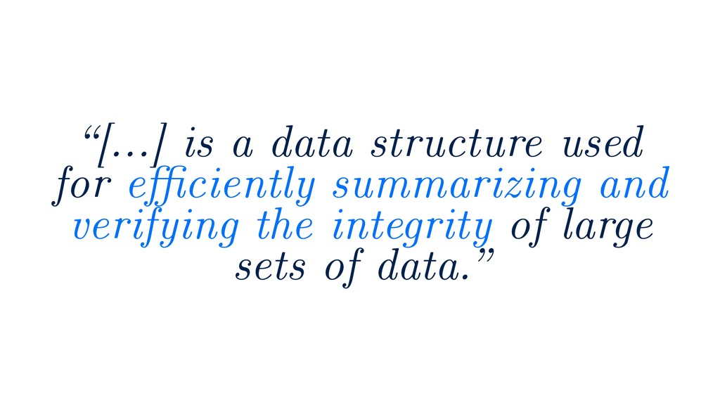 """""""[…] is a data structure used for efficiently sum..."""