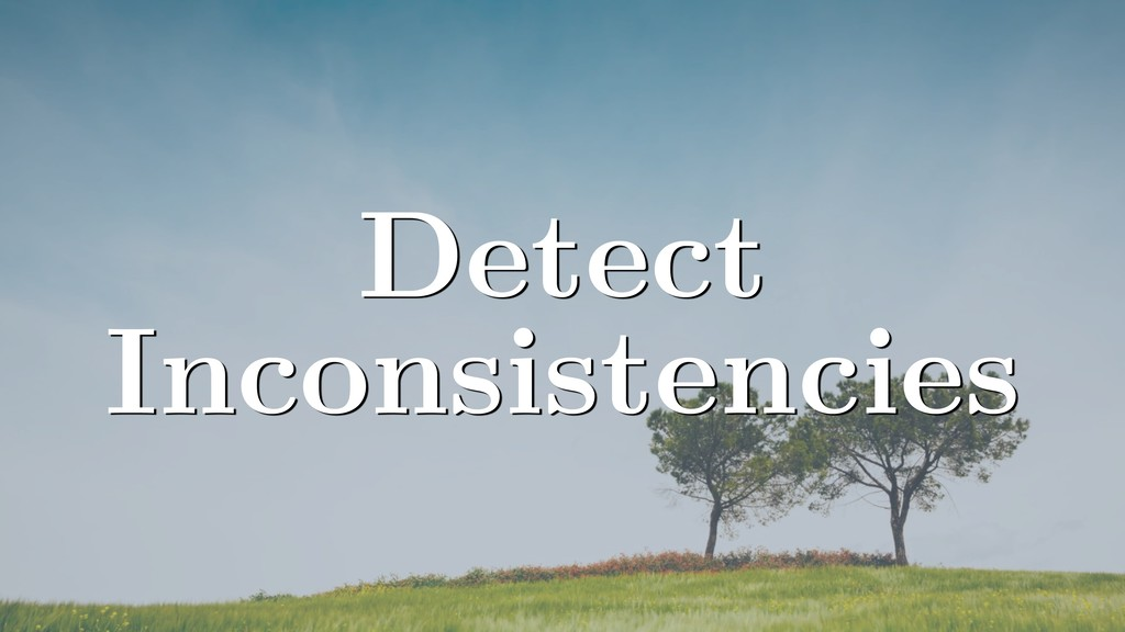 Detect Inconsistencies