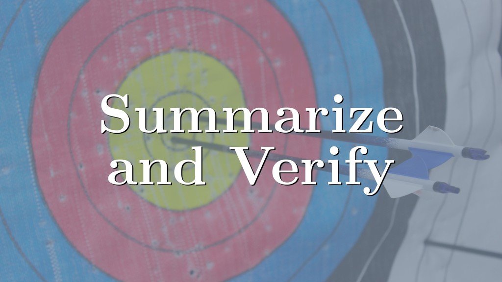 Summarize and Verify
