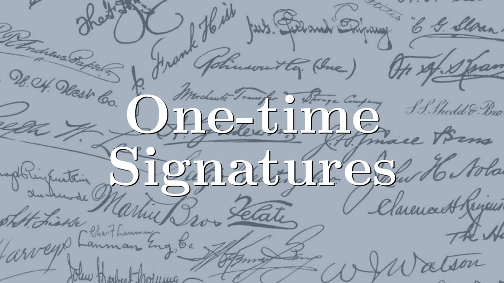 One-time Signatures