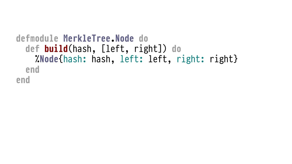 defmodule MerkleTree.Node do def build(hash, [l...