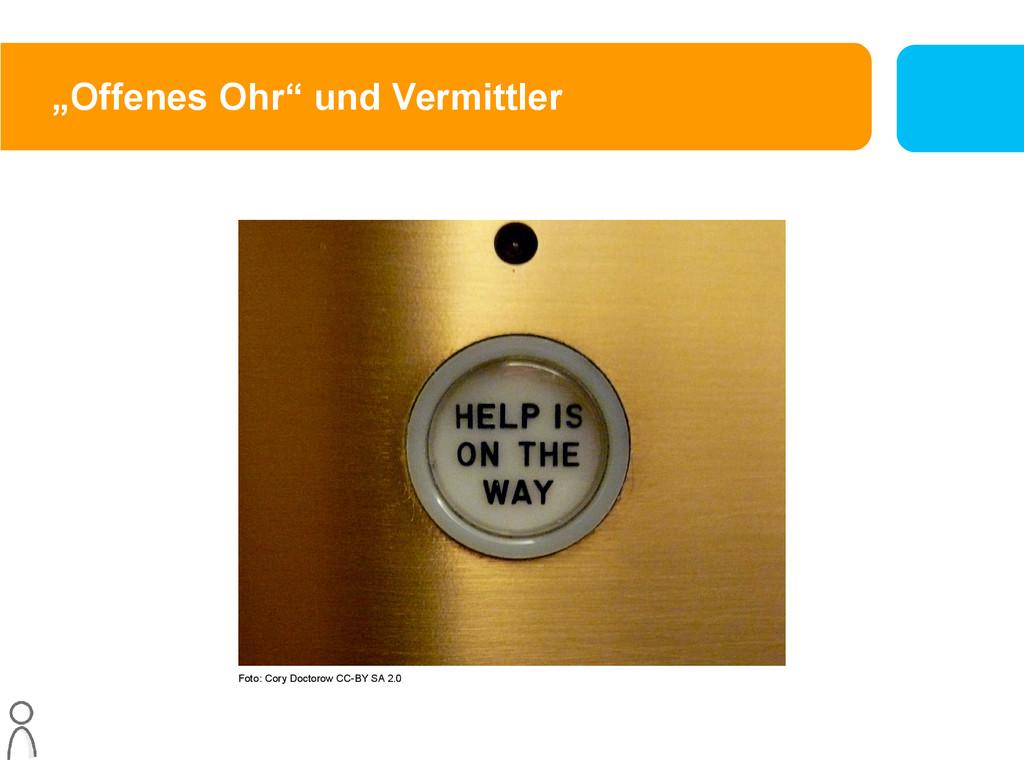 """""""Offenes Ohr"""" und Vermittler Foto: Cory Doctoro..."""