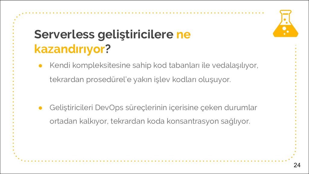 Serverless geliştiricilere ne kazandırıyor? ● K...
