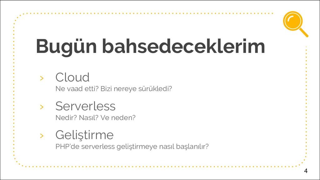 Bugün bahsedeceklerim › Cloud Ne vaad etti? Biz...