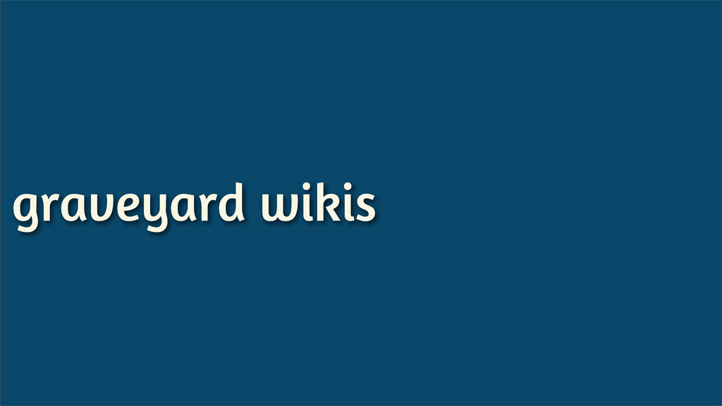graveyard wikis