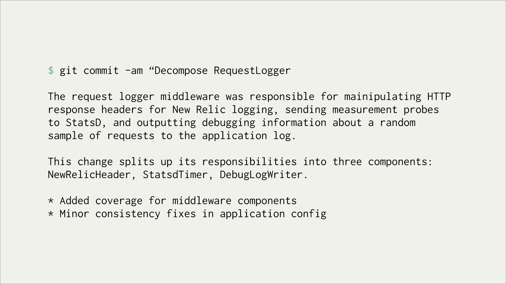 "$ git commit -am ""Decompose RequestLogger The r..."