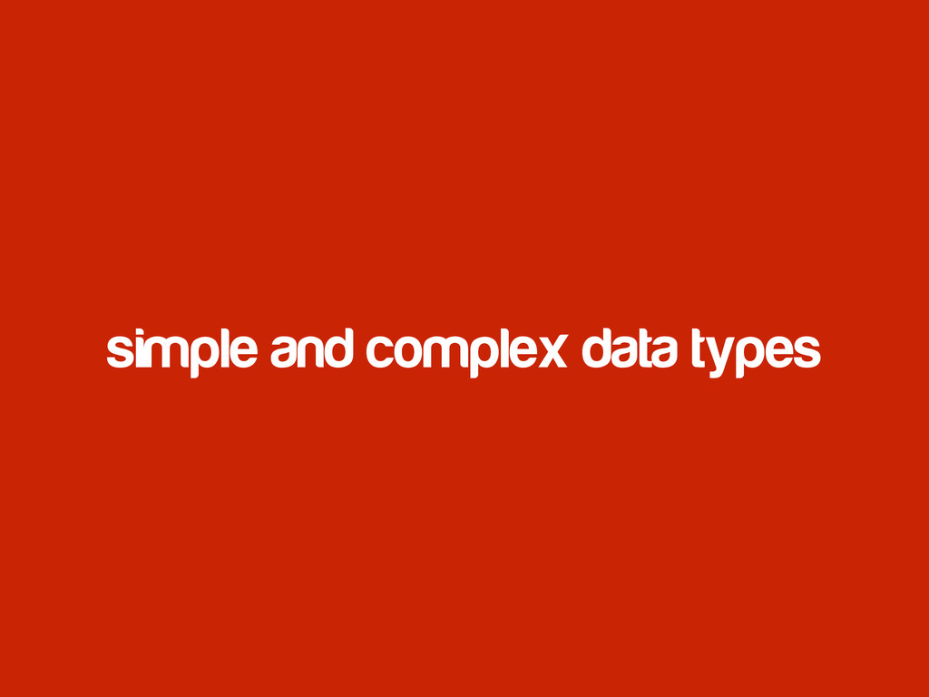simple and complex data types