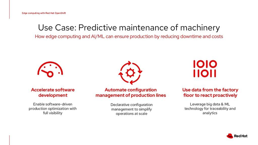 Use Case: Predictive maintenance of machinery E...
