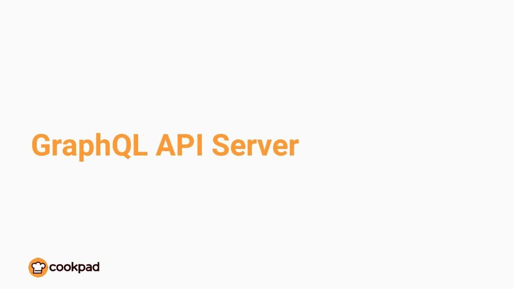 GraphQL API Server