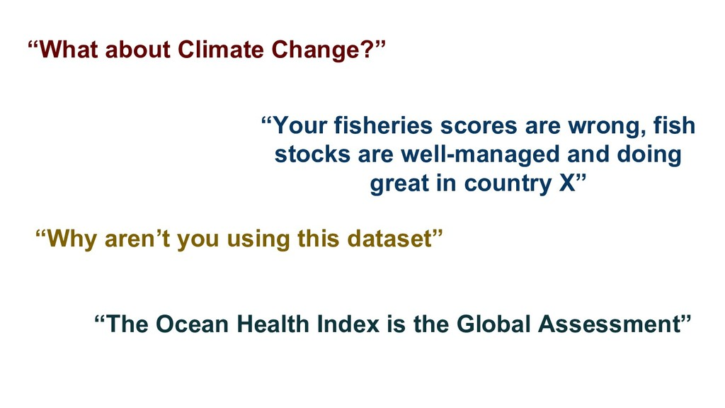 """""""What about Climate Change?"""" """"Your fisheries sc..."""