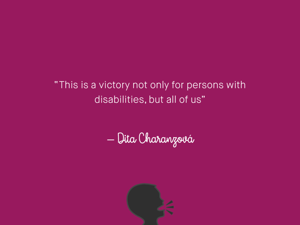 """– Dita Charanzová """"This is a victory not only f..."""