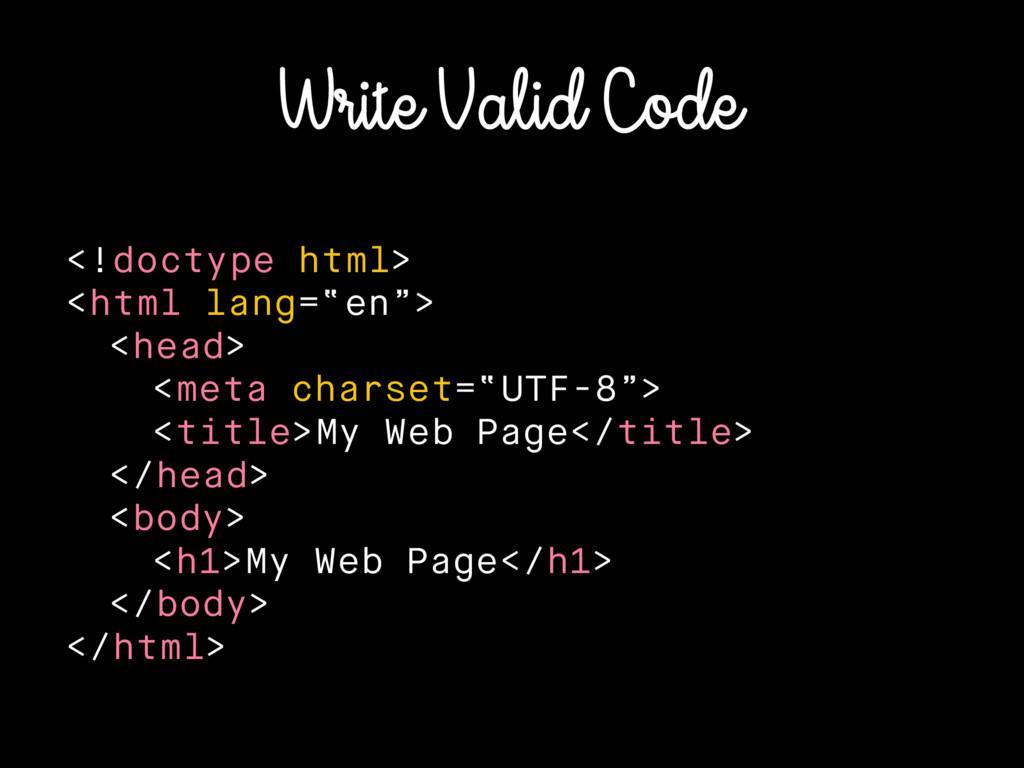 """Write Valid Code <!doctype html> <html lang=""""en..."""