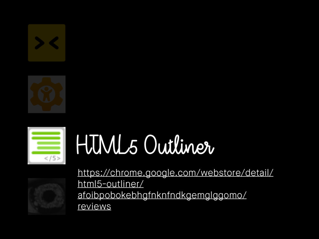 HTML5 Outliner https://chrome.google.com/websto...