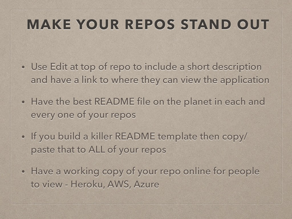 MAKE YOUR REPOS STAND OUT • Use Edit at top of ...