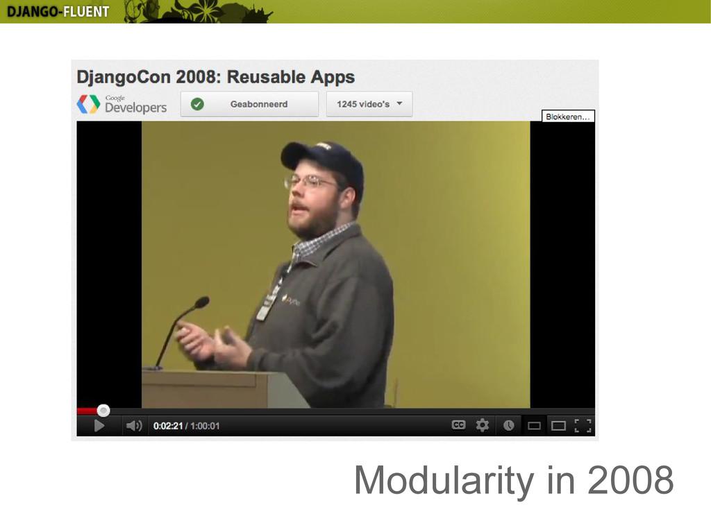 Modularity in 2008