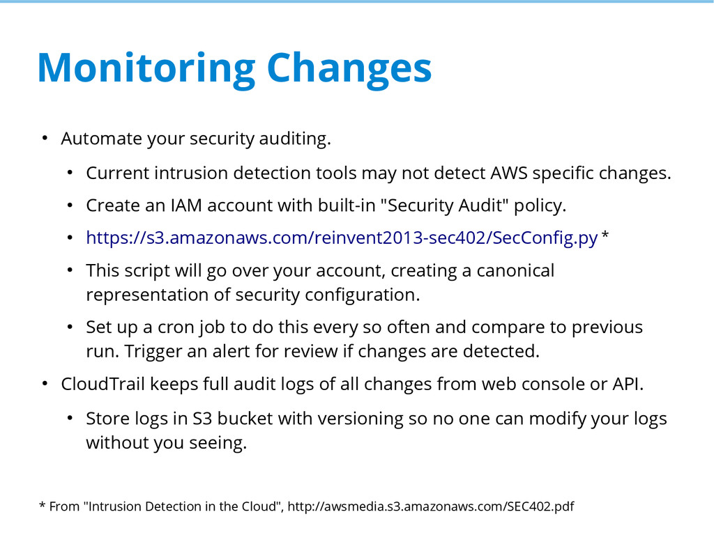 Monitoring Changes ● Automate your security aud...