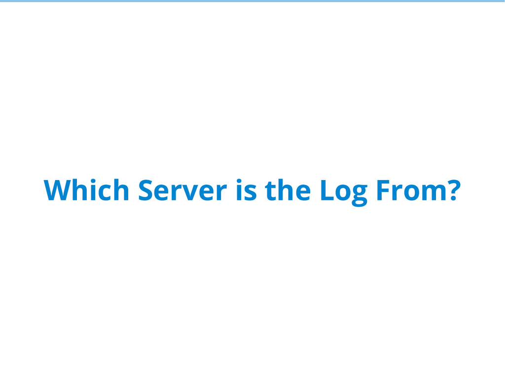 Which Server is the Log From?
