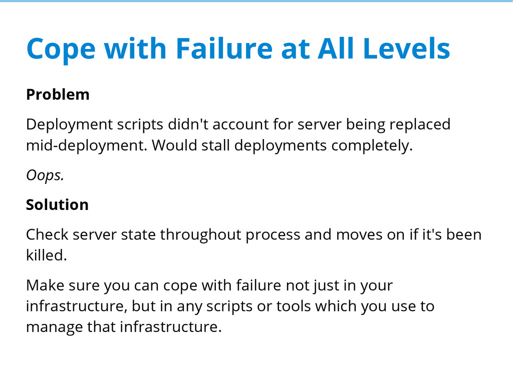 Cope with Failure at All Levels Problem Deploym...
