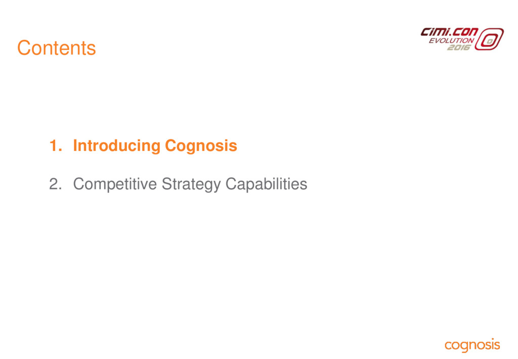 Contents 1. Introducing Cognosis 2. Competitive...