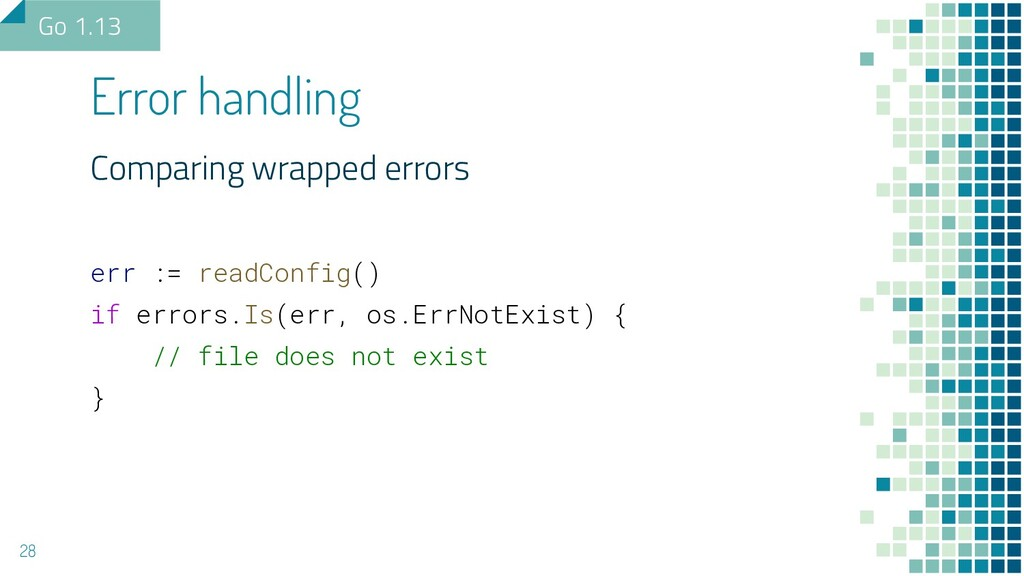 Comparing wrapped errors err := readConfig() if...