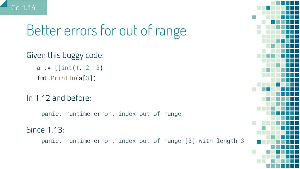 Better errors for out of range Given this buggy...