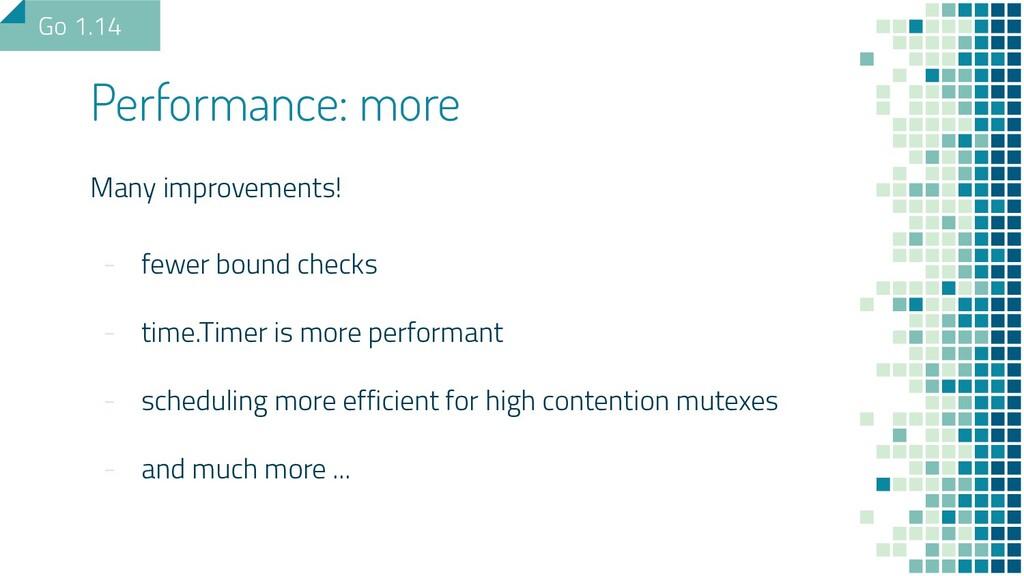 Many improvements! - fewer bound checks - time....