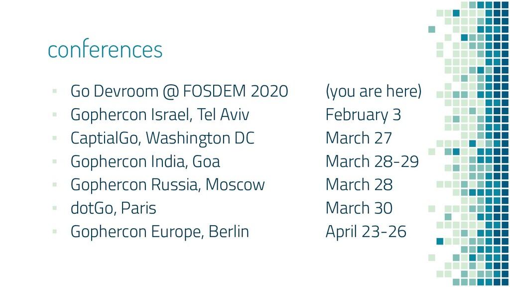conferences ▪ Go Devroom @ FOSDEM 2020 (you are...