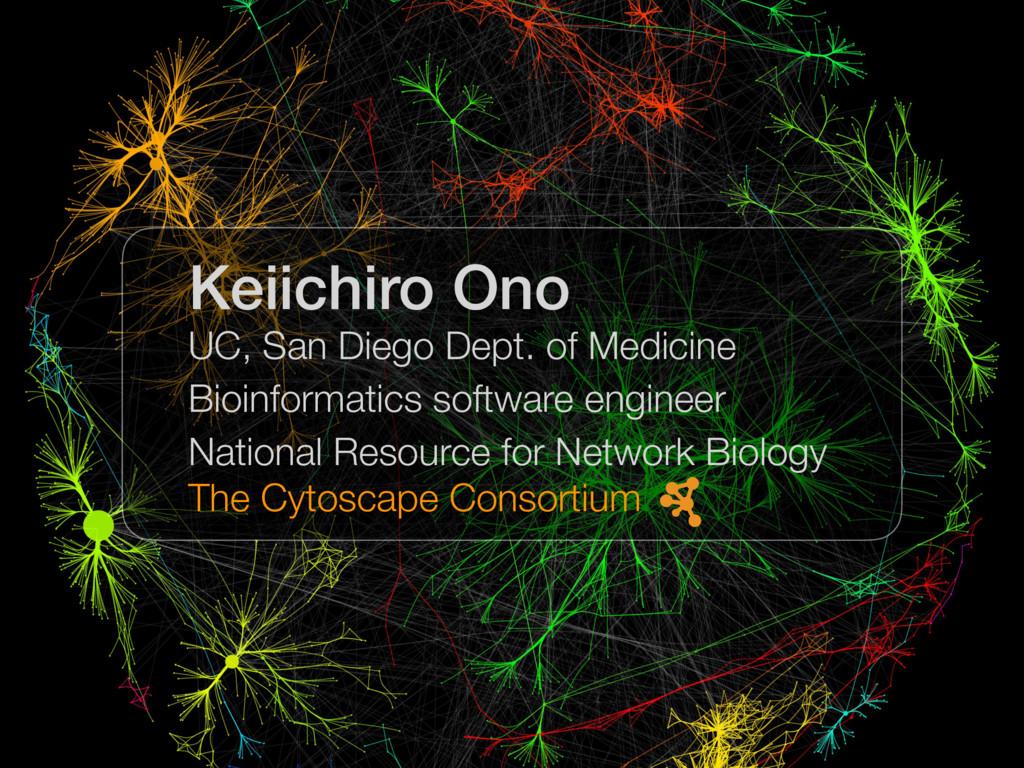 Keiichiro Ono UC, San Diego Dept. of Medicine B...