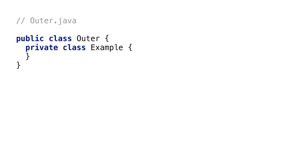 // Outer.java public class OuterA{1 private cla...