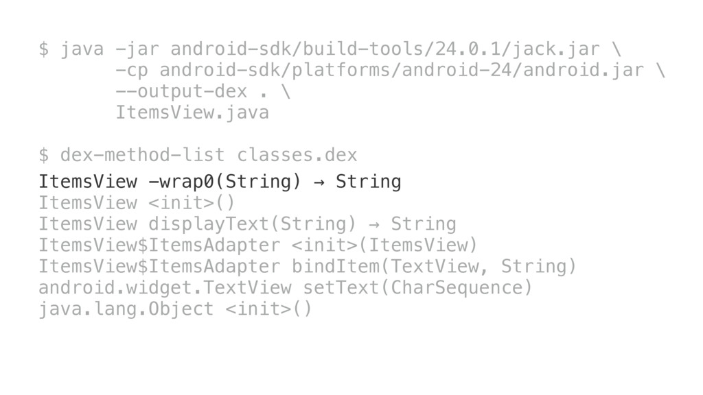 $ java -jar android-sdk/build-tools/24.0.1/jack...