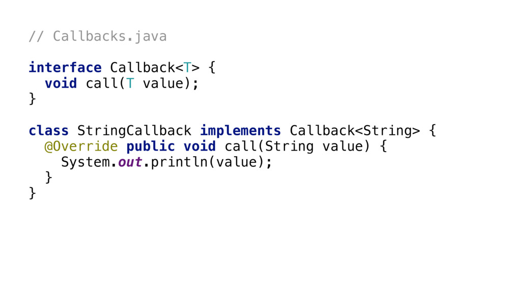 interface Callback<T> {