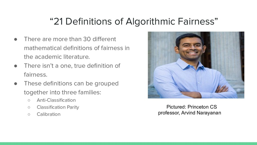 """""""21 Definitions of Algorithmic Fairness"""" ● There..."""