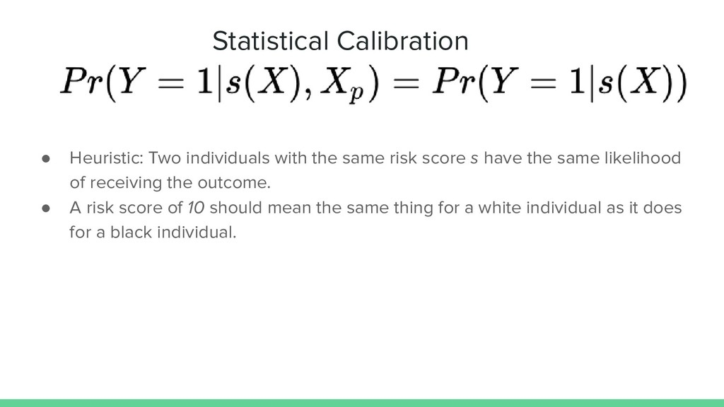 Statistical Calibration ● Heuristic: Two indivi...