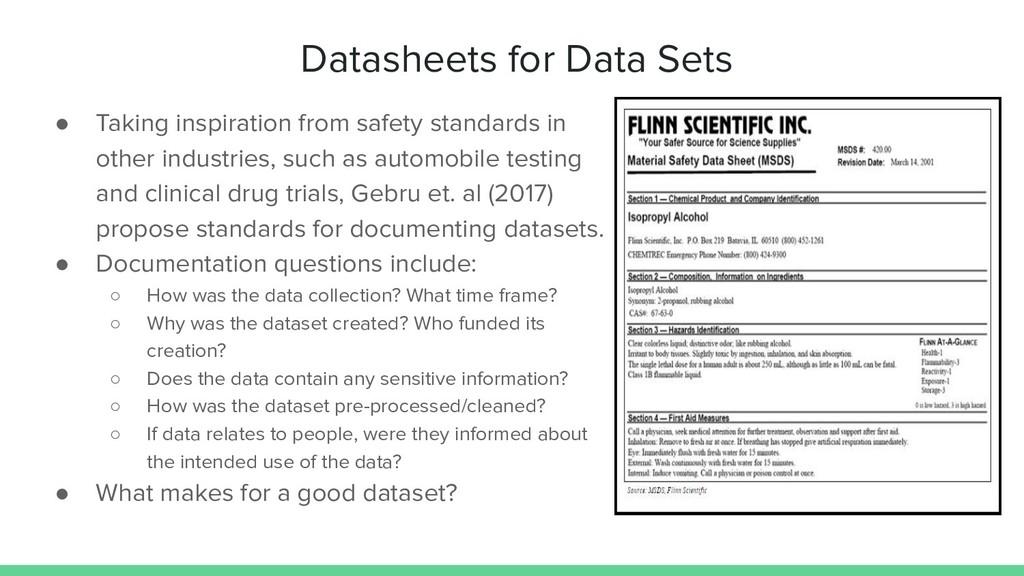 Datasheets for Data Sets ● Taking inspiration f...