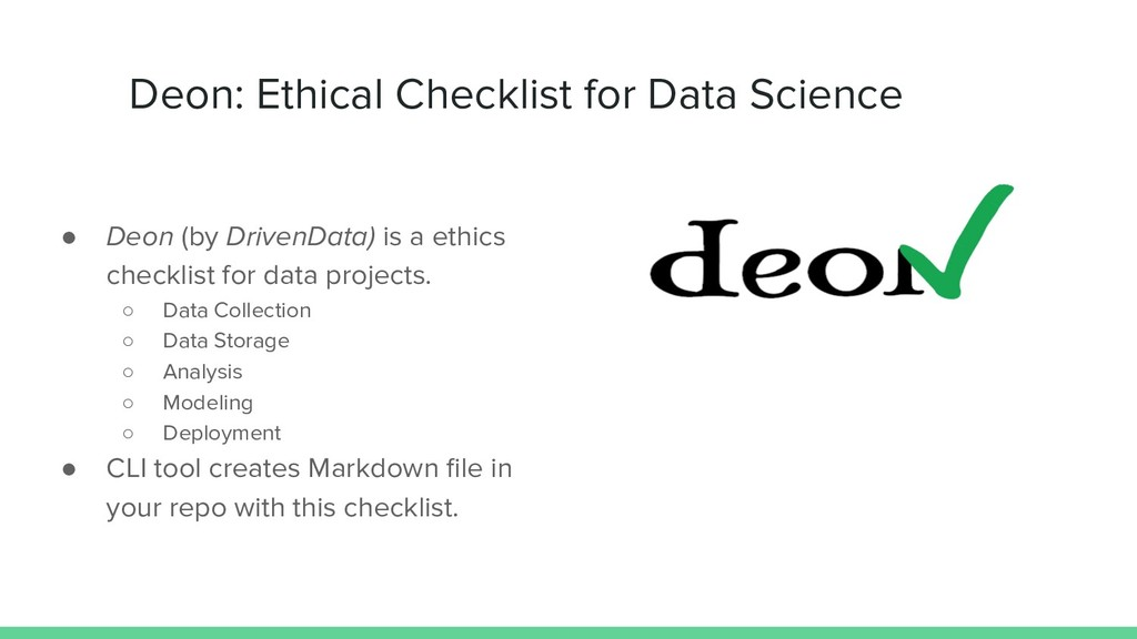 Deon: Ethical Checklist for Data Science ● Deon...