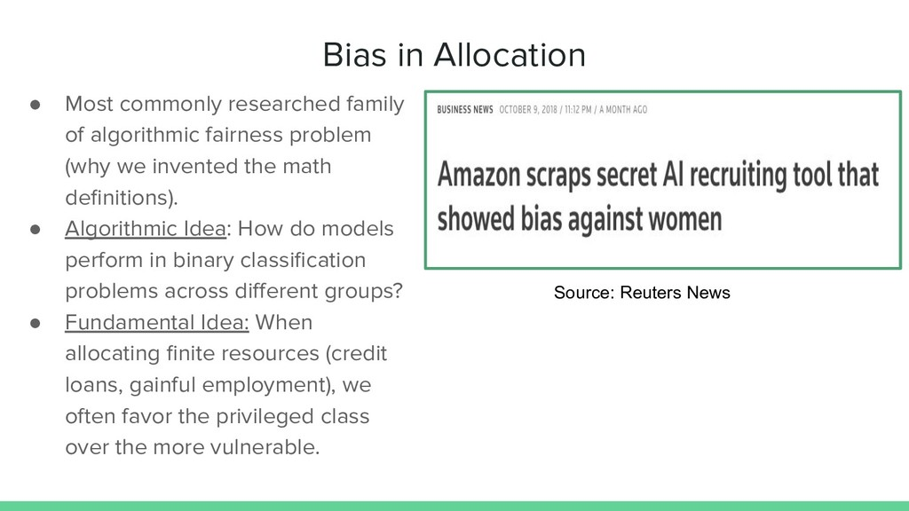 Bias in Allocation ● Most commonly researched f...